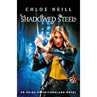 Shadowed Steel (Heirs of Chicagoland)