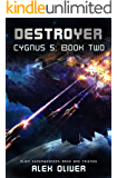 Destroyer: Cygnus 5: Book Two (Cygnus Five Series 2)