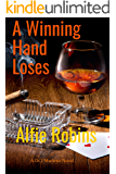 A Winning Hand Loses: A DCI Marlowe novel