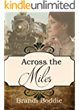 Across the Miles (A Spinster Orphan Train novella Book 8)
