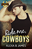 Ride Me, Cowboys: A Reverse Harem Forbidden Romance (Coyote Ranch Book 3)