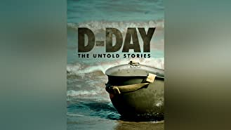 D-Day: The Untold Stories Season 1