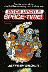 Once Upon a Space-Time! Kindle Edition