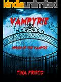 VAMPYRIE: Origin of the Vampire