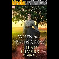 When their Paths Cross: An Inspirational Historical Romance Book