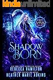 Shadow Born (Shadows of Salem Book 1)