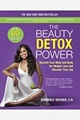 The Beauty Detox Power: Nourish Your Mind and Body for Weight Loss and Discover True Joy Paperback