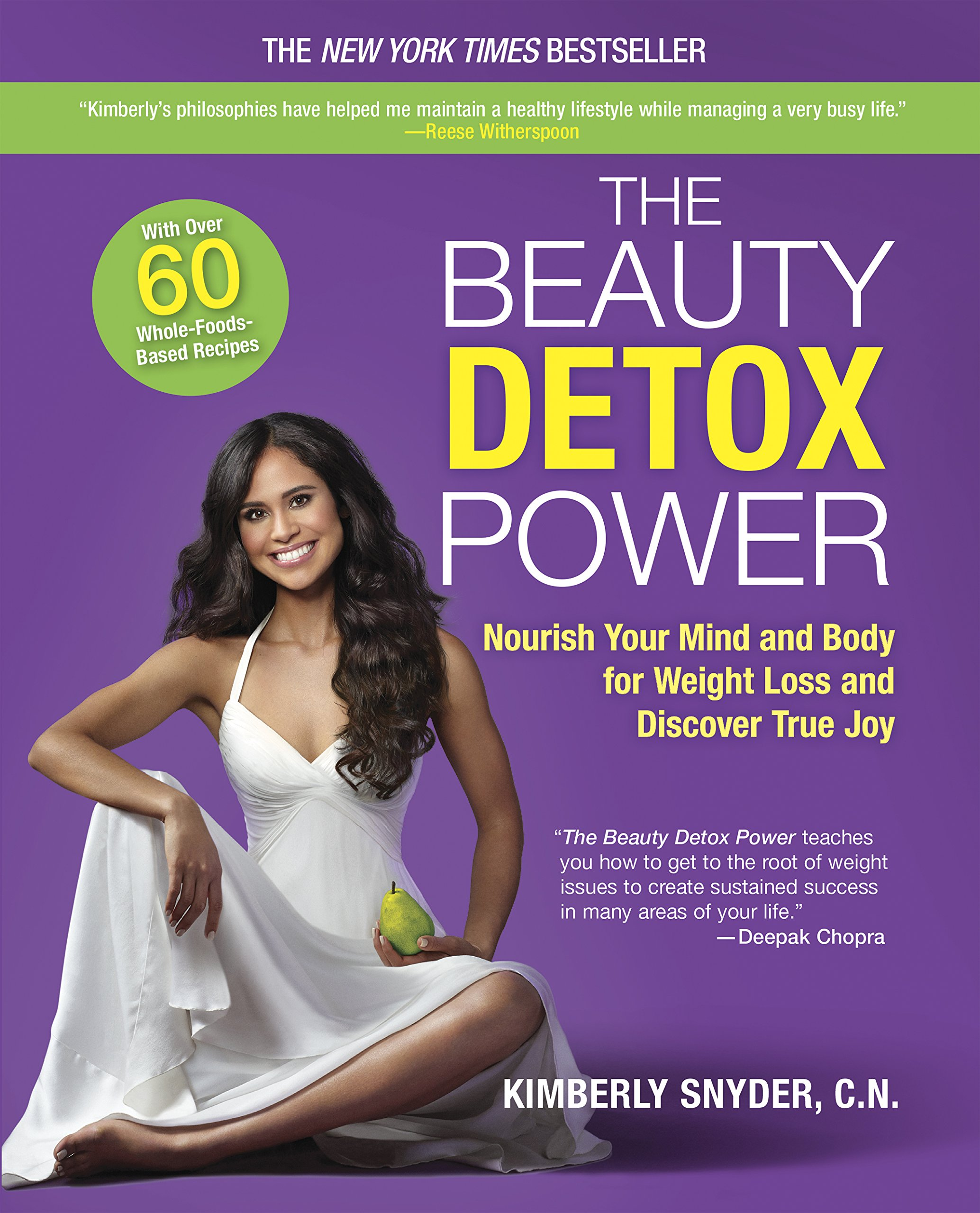 The Beauty Detox Power: Nourish Your Mind and Body for Weight Loss and Discover True Joy ebook