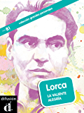 Lorca. La valiente alegría (Colección Grandes Personajes) (Spanish Edition)