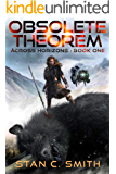 Obsolete Theorem (Across Horizons Book 1)