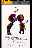 My Love, My Valentine: Men of Crooked Bend Book 4.5
