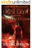 Conrad Edison and the Infernal Design (Overworld Arcanum Book 4)