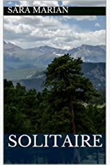 Solitaire: A short story Kindle Edition