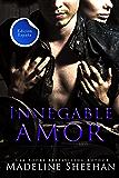 Innegable Amor: Undeniable: Edición España