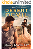 Desert Devil (Old School Book 5)