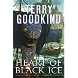 Heart of Black Ice: Sister of Darkness: The Nicci Chronicles, Volume IV (The Nicci Chronicles, 4)