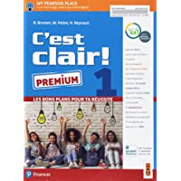 C'est clair! Les bons plans pour ta réussite. Ediz. premium. Per le Scuole superiori. Con e-book. Con espansione online: 1