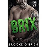 BRIX: A Stepbrother Bully Romance (A Rebels Havoc Book 1)
