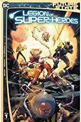 Future State (2021-) #1: Legion of Super-Heroes Kindle Edition