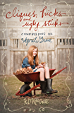 Cliques, Hicks, and Ugly Sticks (The Confessions of April Grace Book 2)