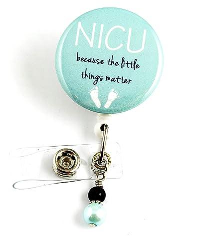 Nicu Because The Little Things Matter- Nurse Badge Holder - Retractable ID  Badge Holder - Nurse Badge - Badge Clip - Badge Reels - Pediatric - RN -