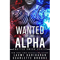 Wanted by the Alpha: Omegaverse M/F Romance (Knotted Omega Book 0)
