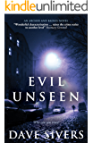 Evil Unseen (Archer and Baines Book 3)