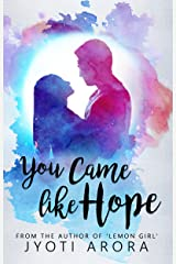 You Came Like Hope Kindle Edition