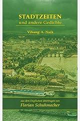 Stadtzeiten und andere Gedichte (German Edition) Kindle Edition