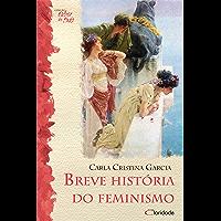 Breve História do feminismo (Saber de tudo Livro 1)