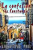 La confesión de Constanza (Spanish Edition)