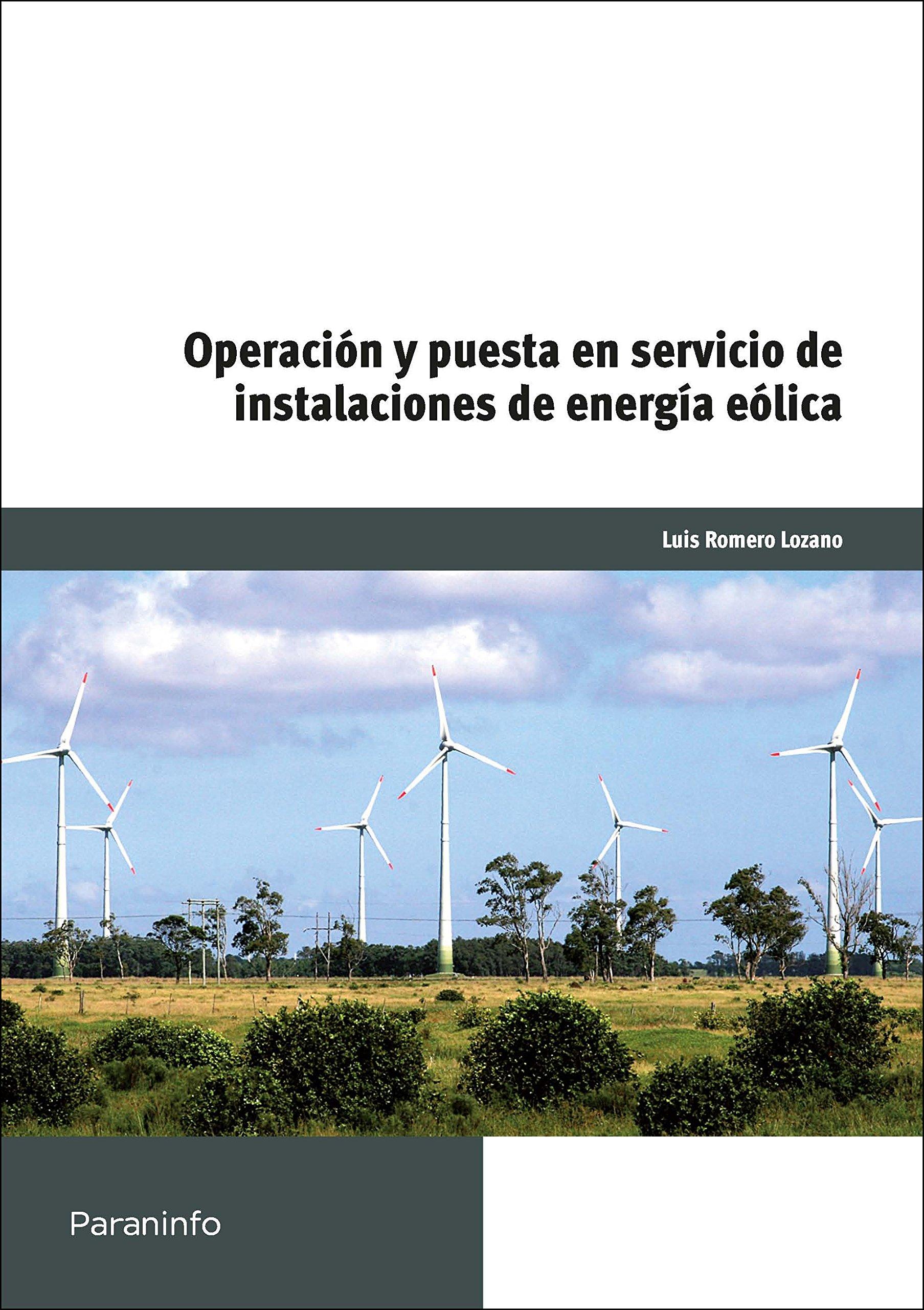 Operación y puesta en servicio de instalaciones de energía eólicas (Cp - Certificado Profesionalidad)
