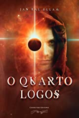 O Quarto Logos (Portuguese Edition) Kindle Edition