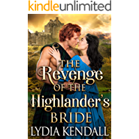 The Revenge of the Highlander's Bride: A Steamy Scottish Historical Romance Novel