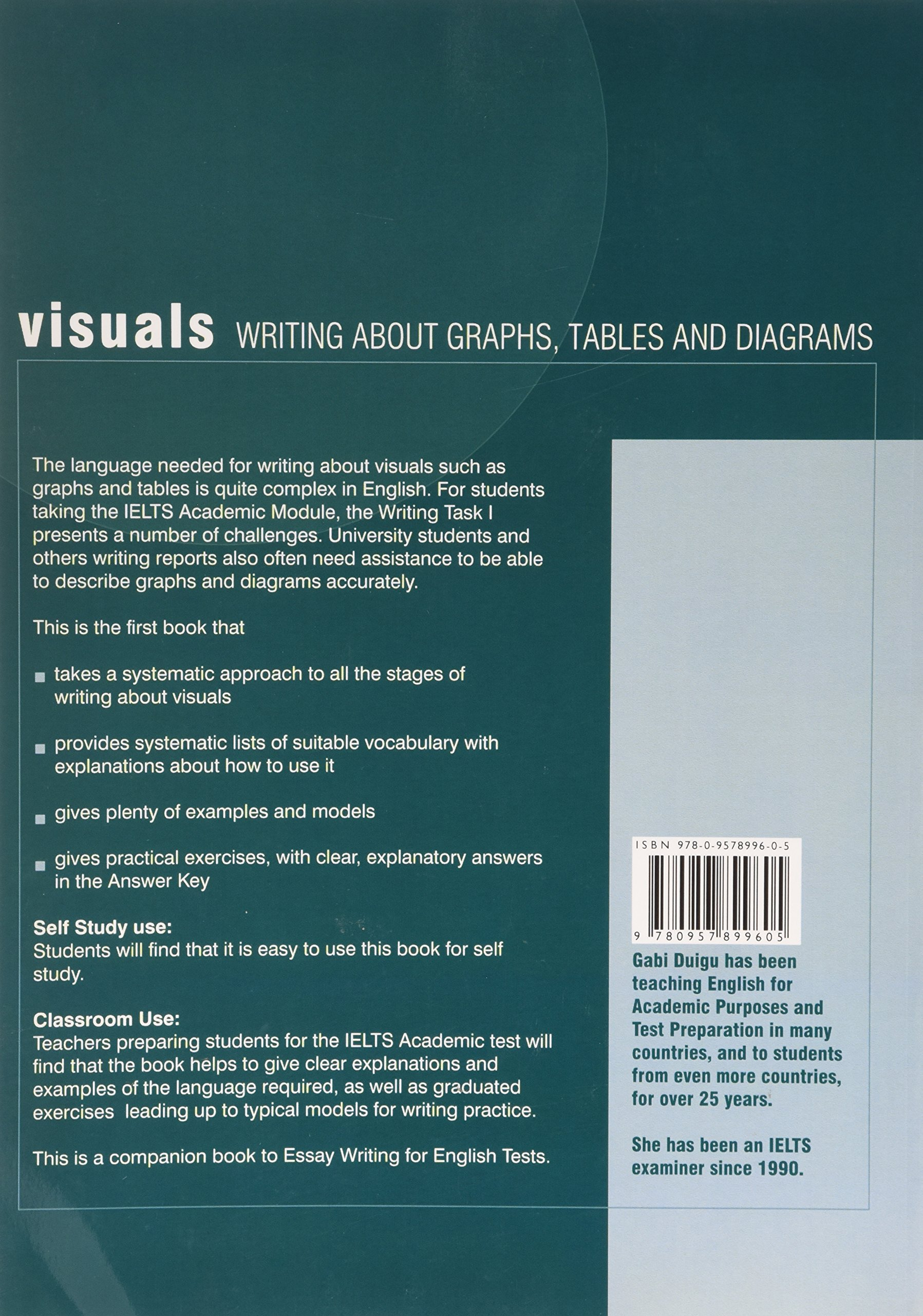 visuals writing about graphs tables and diagrams gabi duigu visuals writing about graphs tables and diagrams gabi duigu 9780957899605 com books