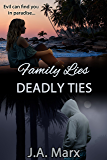 Family Lies Deadly Ties