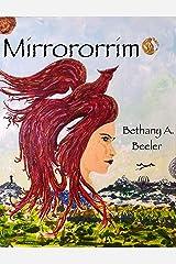 Mirrororrim Kindle Edition