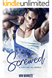 Screwed: First Time Gay