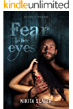 Fear in Her Eyes (Fire & Vice Book 5)