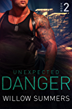 Unexpected Danger (Skyline Trilogy Book 2)