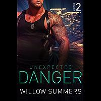Unexpected Danger (Skyline Trilogy Book 2)