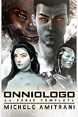 Onniologo: La Serie Completa (Italian Edition) Kindle Edition