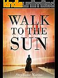 Walk to the Sun