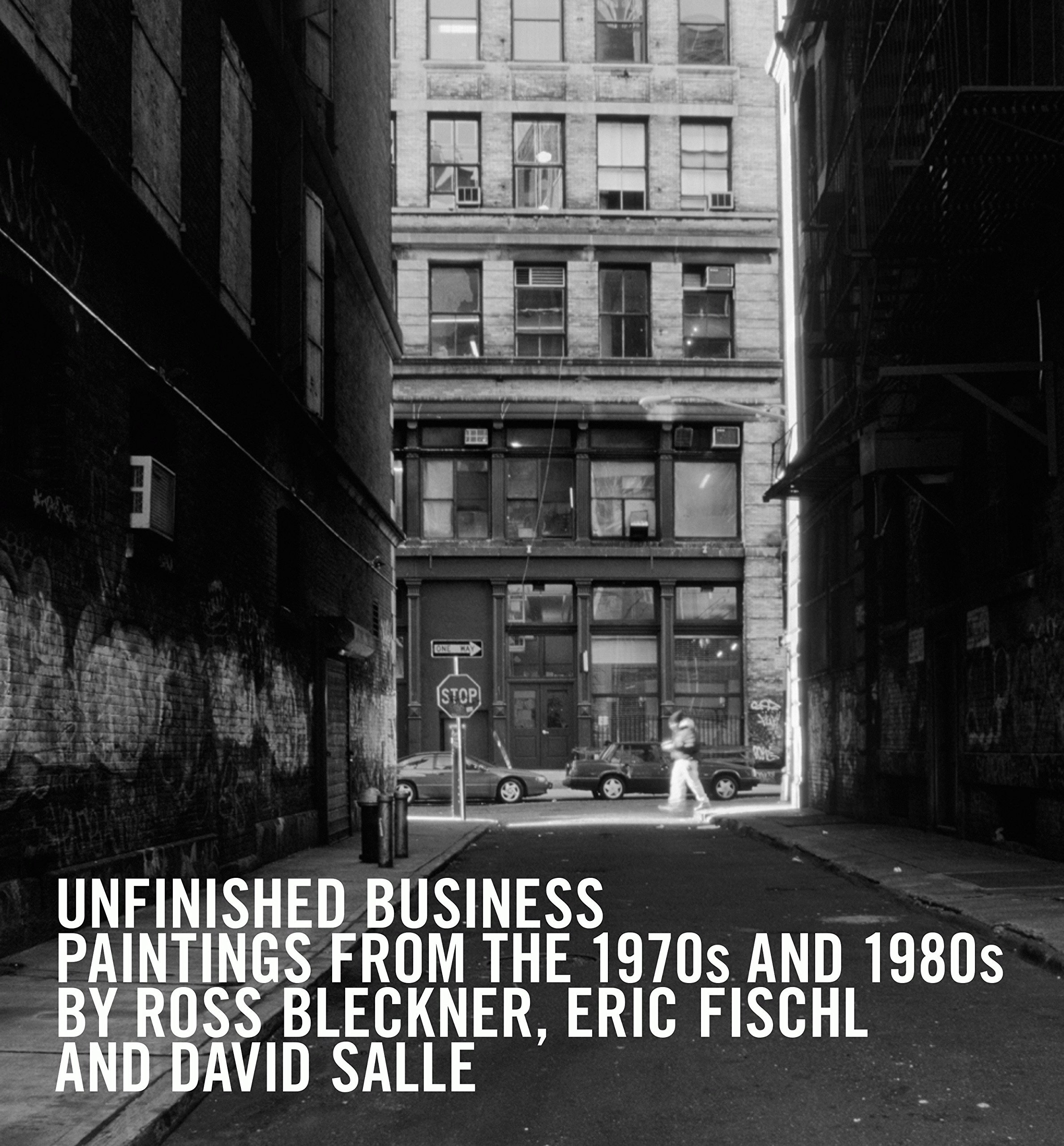 Download Unfinished Business: Paintings From the 1970s and 1980s by Ross Bleckner, Eric Fischl and David Salle ebook