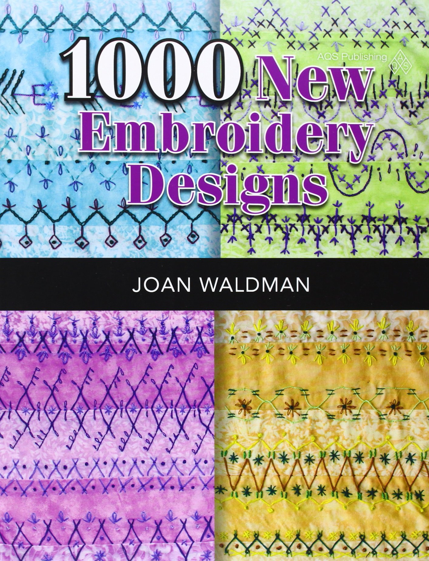 1000 New Embroidery Designs Joan Waldman 9781604601619 Amazon