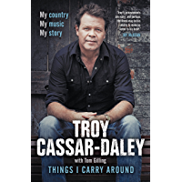 Things I Carry Around: The bestselling memoir from the ARIA Award-winning country music star