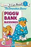 The Berenstain Bears' Piggy Bank Blessings (I Can Read!/Berenstain Bears/Living Lights)
