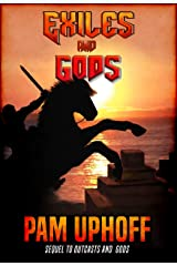 Exiles and Gods (Wine of the Gods Book 2) Kindle Edition