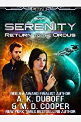 Return to the Ordus - An Epic Space Opera Adventure (Aeon 14: Serenity Book 1) Kindle Edition
