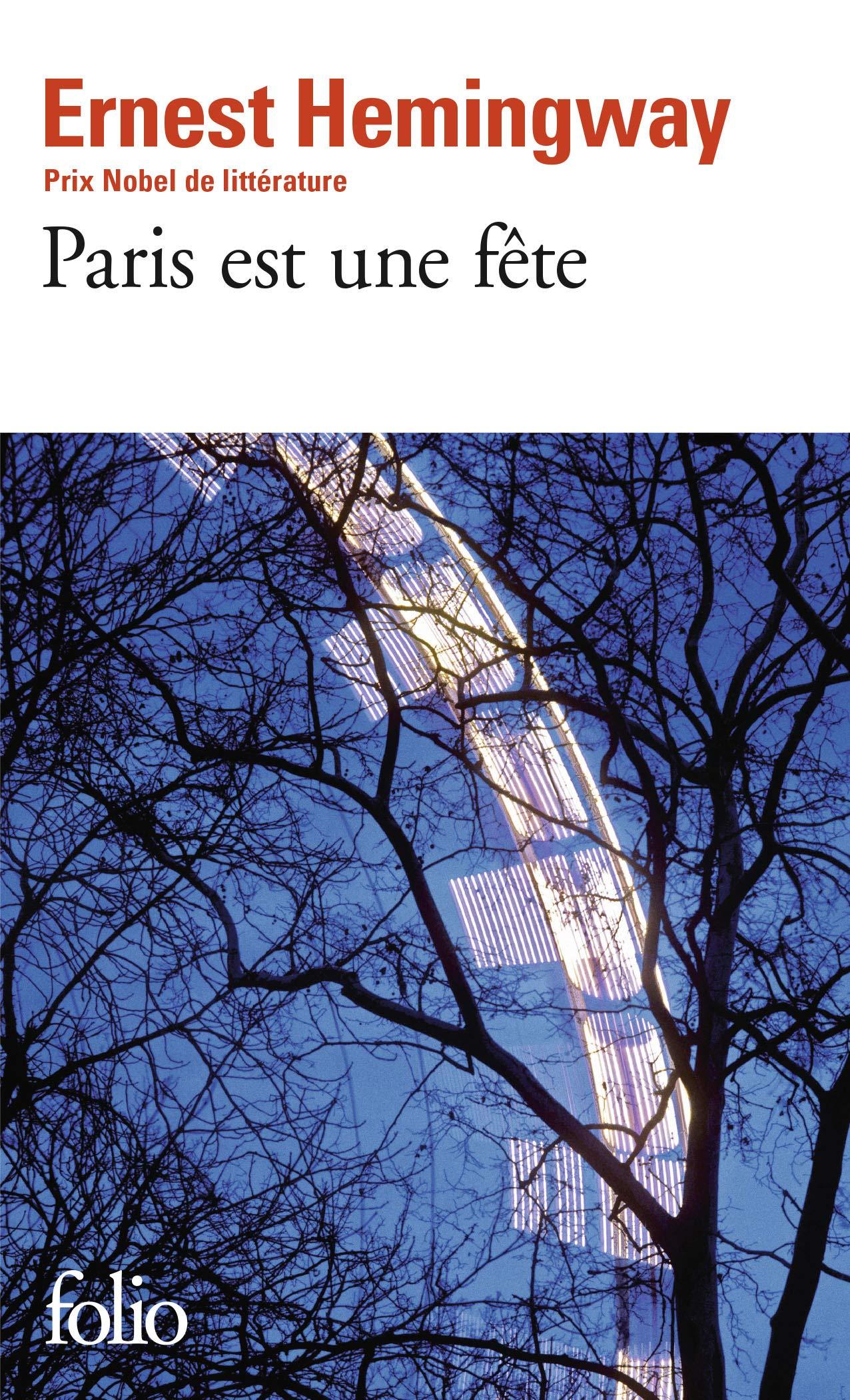 Paris Est Une Fete A Moveable Feast French Edition